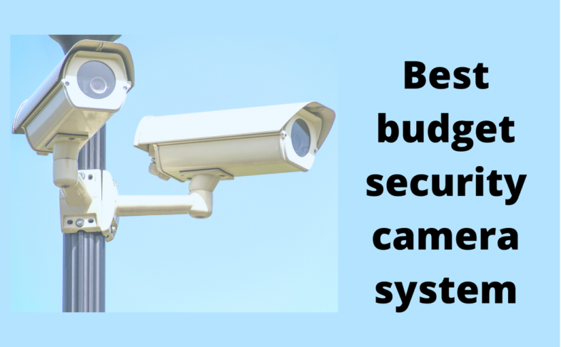 best home security camera system under $200