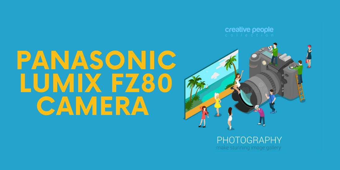 panasonic lumix fz80 4k 60x zoom camera review